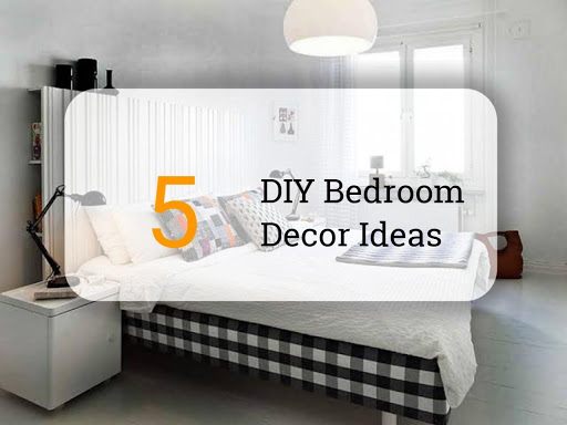 5 Brilliant DIY Bedroom Decor Ideas - Theinfopeak